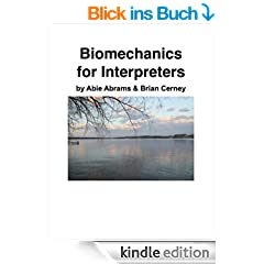 Biomechanics for Interpreters (The Interpreting Handbook Workbooks 8) (English Edition)