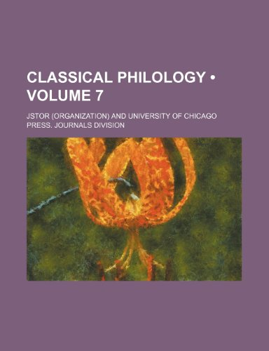 Classical philology Volume 7