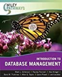img - for Wiley Pathways Introduction to Database Management [Paperback] [2007] 1 Ed. Mark L. Gillenson, Paulraj Ponniah, Alex Kriegel, Boris Trukhnov, Allen G. Taylor, Gavin Powell, Frank Miller book / textbook / text book