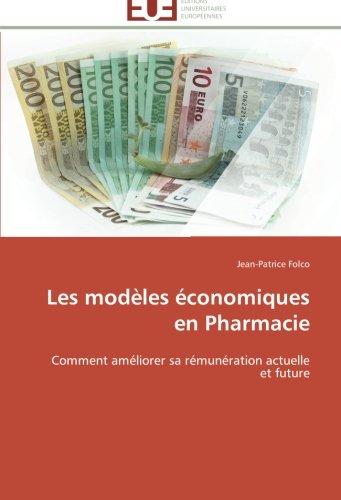 Les modèles économiques en pharmacie