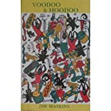 Voodoo & Hoodoo:  Their Traditional Crafts Revealed by Actual Practitioners