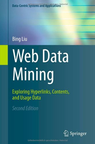 Web Data Mining: Exploring Hyperlinks, Contents, and...