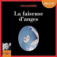 La Faiseuse d'anges (Erica Falck et Patrik Hedström 8) | Livre audio Auteur(s) : Camilla Läckberg Narrateur(s) : Jean-Christophe Lebert