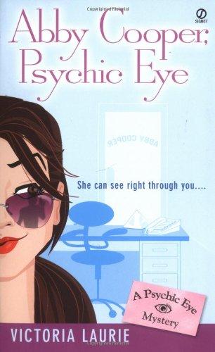 Abby Cooper, Psychic Eye (Psychic Eye Mysteries, Book 1)