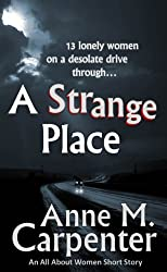A Strange Place (All About Women)
