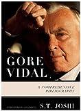 Gore Vidal: A Comprehensive Bibliography (0810860015) by Joshi, S. T.