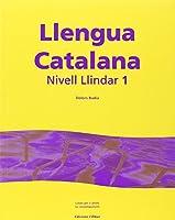 Llengua Catalana: Catala Per a Adults No Catalanparlants. Nivell Llindar 1