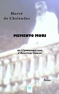 Memento Mori par Hervé de Chalendar