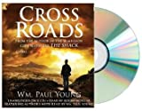 CROSS ROADS Audiobook Cross Roads [Audiobook, Unabridged]