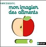 echange, troc Nathalie Choux - Mon imagier des aliments