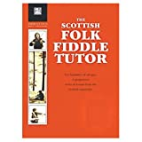The Scottish Folk Fiddle Tutor (Paperback)