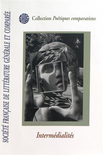 intermedialites-sflgc-societe-francaise-de-litterature-generale-et-comparee