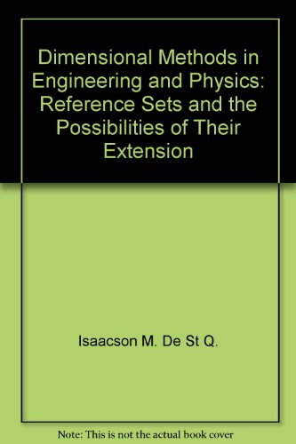 Dimensional methods in engineering and physics: Reference sets and the possibilities of their extension