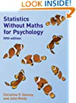 Statistics Without Maths for Psycholo...