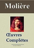 Moli�re : Oeuvres compl�tes et annexes - 45 titres (Nouvelle �dition enrichie)