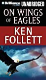 Ken Follett Ken Follett Collection 10 Books Set (Eye of the Needle, A Place Called Freedom, Code to Zero, On Wings of Eagles, Lie Down with Lions, Jackdaws, Hornet Flight, Whiteout, A Dangerous Fortune)