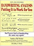 img - for Andrea McNichol: Handwriting Analysis : Putting It to Work for You (Paperback - Revised Ed.); 1994 Edition book / textbook / text book