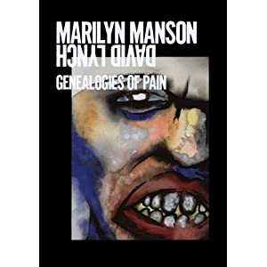 Marilyn Manson - Genealogies of Pain