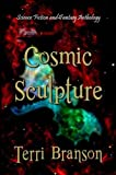 img - for Cosmic Sculpture book / textbook / text book