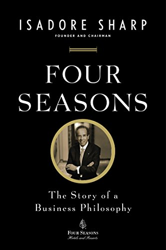 four-seasons-the-story-of-a-business-philosophy