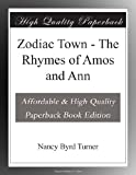 Zodiac Town - The Rhymes of Amos and Ann