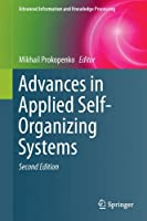 Advances in Applied Self-Organizing Systems, 2nd Edition Front Cover
