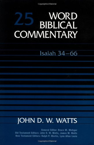 Word Biblical Commentary Vol. 25, Isaiah 34-66  (watts), 420pp