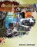 Civilizaciones de occidente - Vol. B / Western Civilizations Vol. B (Spanish Edition)