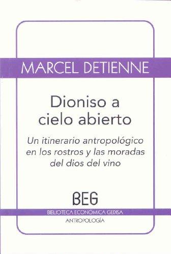 Dioniso a cielo abierto (BEG / Antropología)
