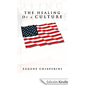THE HEALING OF A CULTURE (English Edition)