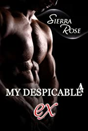 My Despicable Ex - Book 1 (The Ashly Roberts Saga)