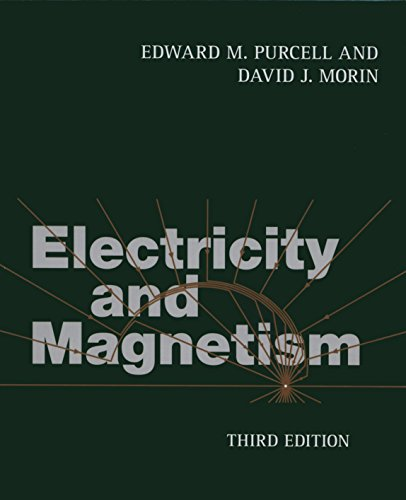 Electricity and Magnetism 3rd Edition Hardback