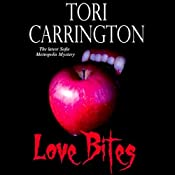 Love Bites: A Sofie Metropolis Novel, Book 5 | [Tori Carrington]