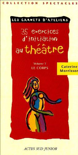 35 exercices d'initiation au theatre