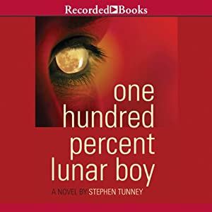 One Hundred Percent Lunar Boy Audiobook