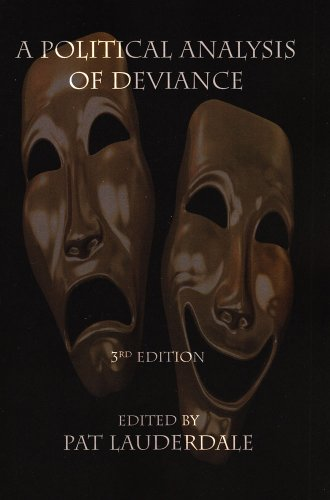 A Political Analysis of Deviance: Third Edition