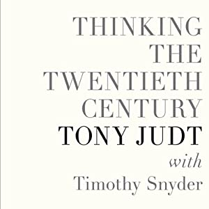Thinking the Twentieth Century Audiobook