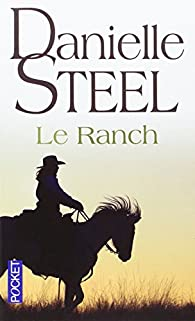 Le ranch par Danielle Steel