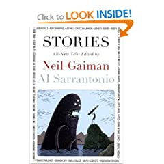Stories: All-New Tales by Neil Gaiman and Al Sarrantonio