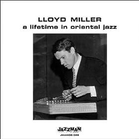 Amazon.com: A Lifetime in Oriental Jazz: Lloyd Milller: MP3 Downloads