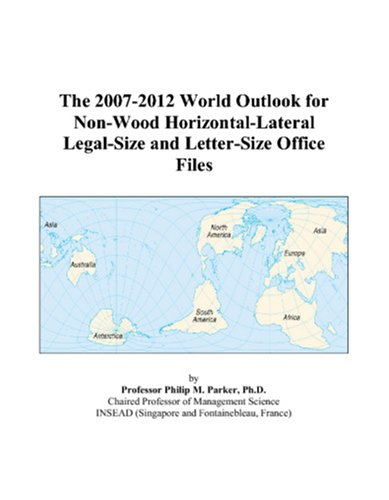 The 2007-2012 World Outlook for Non-Wood Horizontal-Lateral Legal-Size and Letter-Size Office Files