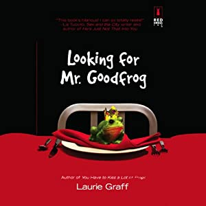 Looking for Mr. Goodfrog | [Laurie Graff]