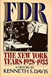 FDR: The New York Years 1928-1933
