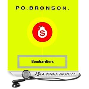 Bombardiers (Unabridged)