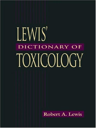 Lewis' Dictionary Of Toxicology