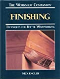img - for Finishing: Techniques for Better Woodworking (Workshop Companion) book / textbook / text book