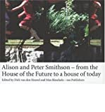 Smithson Alison & Peter - from the House of the Future to a House for Today (Hardback) - Common