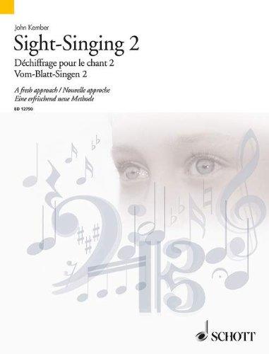 Sight-Singing Volume 2: A Fresh Approach