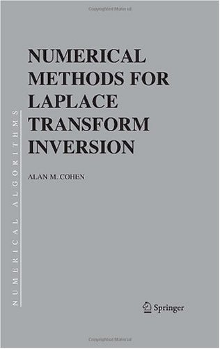 Numerical Methods for Laplace Transform Inversion (Numerical Methods and Algorithms)