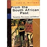 From the South African Past (Sources in Modern History Series)